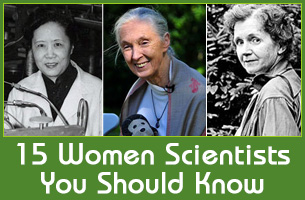 15 Women Scientists You Should Know