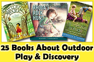 25 Mighty Girl Books About Outdoor Discovery