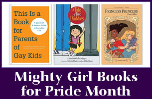 Mighty Girl Books for Pride Month