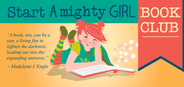 Start a Mighy Girl Book Club!