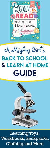 A Mighty Girl's Back to School Guide