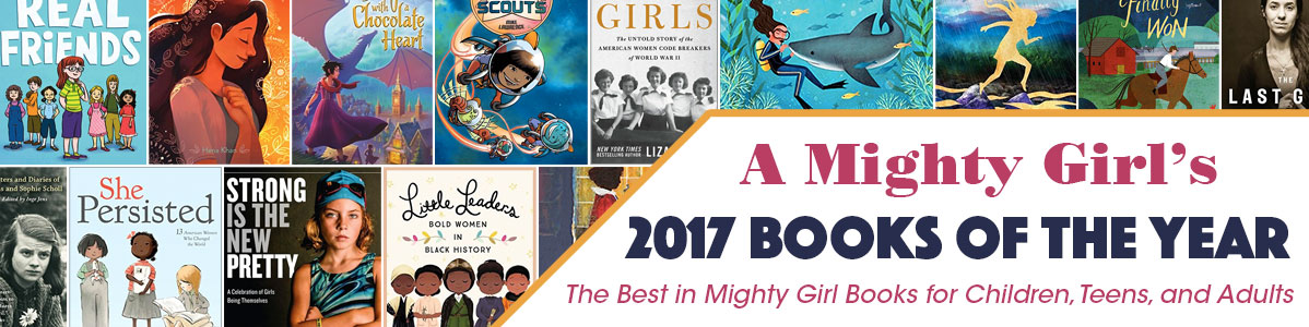 A Mighty Girl's 2017 Books of the Year