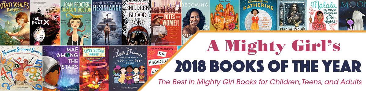 A Mighty Girl's 2018 Books of the Year