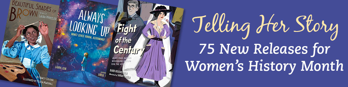 75 New Releases for Women\s History Month