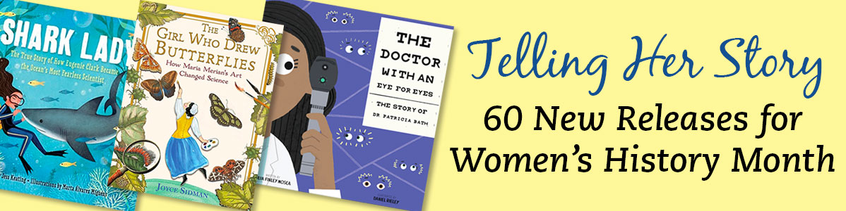 60 New Releases for Women\s History Month